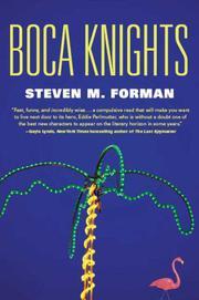 BOCA KNIGHTS by Steven M.  Forman