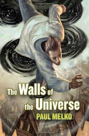 WALLS OF THE UNIVERSE by Paul Melko