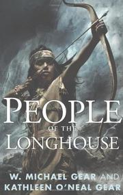 PEOPLE OF THE LONGHOUSE by W. Michael Gear