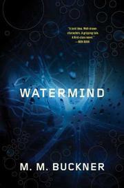 WATERMIND by M.M.  Buckner