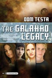 THE GALAHAD LEGACY by Dom Testa