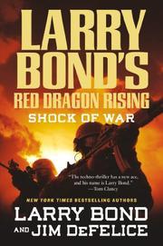 SHOCK OF WAR by Larry Bond