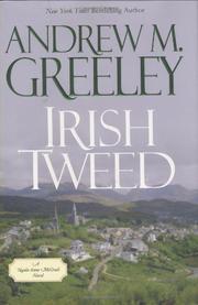 IRISH TWEED by Andrew M. Greeley