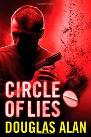 CIRCLE OF LIES by Douglas Alan