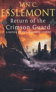 THE RETURN OF THE CRIMSON GUARD by Ian C. Esslemont