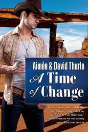 A TIME OF CHANGE by Aimée Thurlo