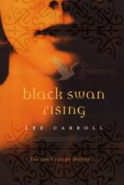 BLACK SWAN RISING by Lee Carroll