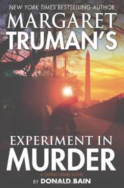 MARGARET TRUMAN'S EXPERIMENT IN MURDER by Donald Bain