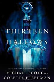 THE THIRTEEN HALLOWS by Michael  Scott