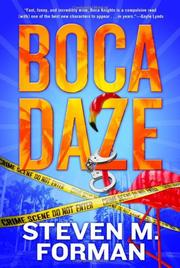 BOCA DAZE by Steven M.  Forman