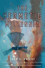 THE HERMETIC MILLENNIA by John C. Wright