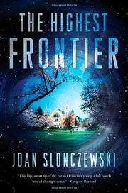 THE HIGHEST FRONTIER  by Joan Slonczewski