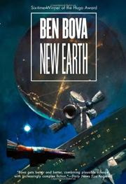 NEW EARTH by Ben Bova