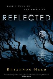 REFLECTED by Rhiannon Held