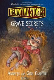 GRAVE SECRETS by Gina Cascone