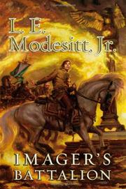 IMAGER'S BATTALION by L.E. Modesitt Jr.