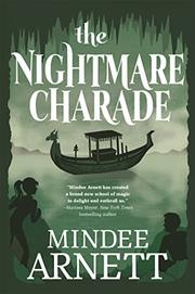 THE NIGHTMARE CHARADE by Mindee Arnett