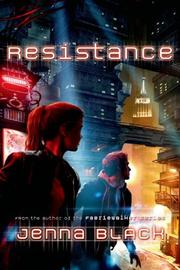 RESISTANCE by Jenna Black