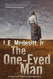 THE ONE-EYED MAN by L.E. Modesitt Jr.