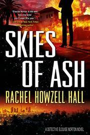 SKIES OF ASH by Rachel Howzell Hall
