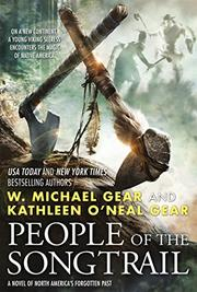 PEOPLE OF THE SONGTRAIL by W. Michael Gear