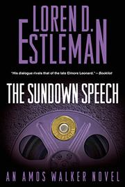 THE SUNDOWN SPEECH by Loren D. Estleman