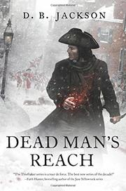 DEAD MAN'S REACH by D.B. Jackson