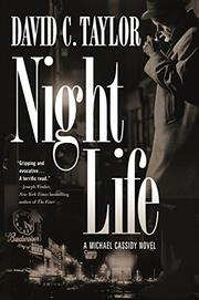 NIGHT LIFE by David C. Taylor