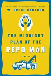 THE MIDNIGHT PLAN OF THE REPO MAN by W. Bruce Cameron