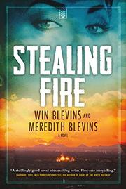 STEALING FIRE by Win Blevins