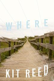 WHERE by Kit Reed