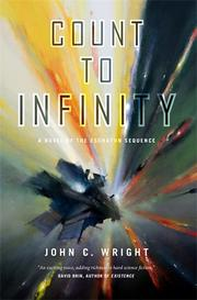 COUNT TO INFINITY  by John C. Wright