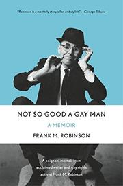 NOT SO GOOD A GAY MAN by Frank M. Robinson