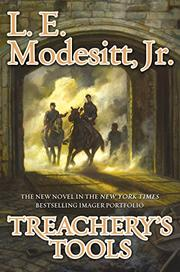 TREACHERY'S TOOLS  by L.E. Modesitt Jr.