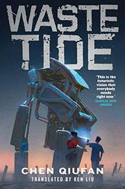 WASTE TIDE by Ken Liu