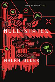NULL STATES by Malka Older