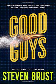 GOOD GUYS by Steven Brust