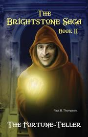 THE FORTUNE-TELLER by Paul B. Thompson
