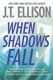 WHEN SHADOWS FALL by J.T. Ellison