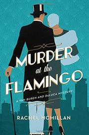 MURDER AT THE FLAMINGO by Rachel McMillan