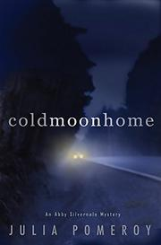 COLD MOON HOME by Julia Pomeroy