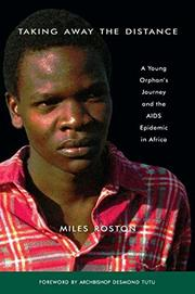 TAKING AWAY THE DISTANCE by Miles Roston