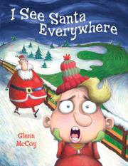 I SEE SANTA EVERYWHERE by Glenn McCoy