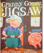 GRANNY GOMEZ & JIGSAW by Deborah Underwood