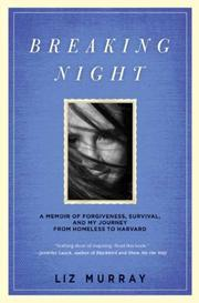 BREAKING NIGHT by Liz Murray