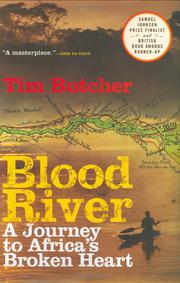 BLOOD RIVER by Tim Butcher