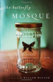 THE BUTTERFLY MOSQUE by G. Willow Wilson
