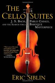 THE CELLO SUITES by Eric Siblin
