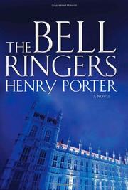 THE BELL RINGERS by Henry Porter