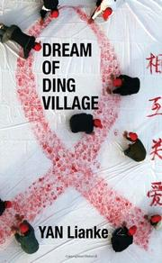 DREAM OF DING VILLAGE by Yan Lianke